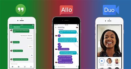 Google Allo vs Duo vs Hangouts, ¿En qué se Diferencian?