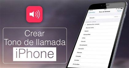 Cómo crear tu tono de llamada personalizado sin iTunes