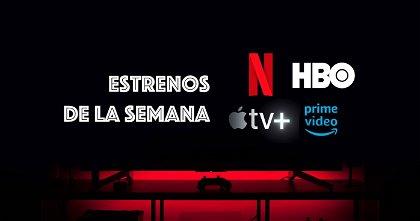 Todos los estrenos de Netflix, HBO, Amazon Prime y Apple TV+ de abril