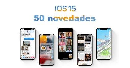 50 secretos de iOS 15 que Apple no desveló en su presentación